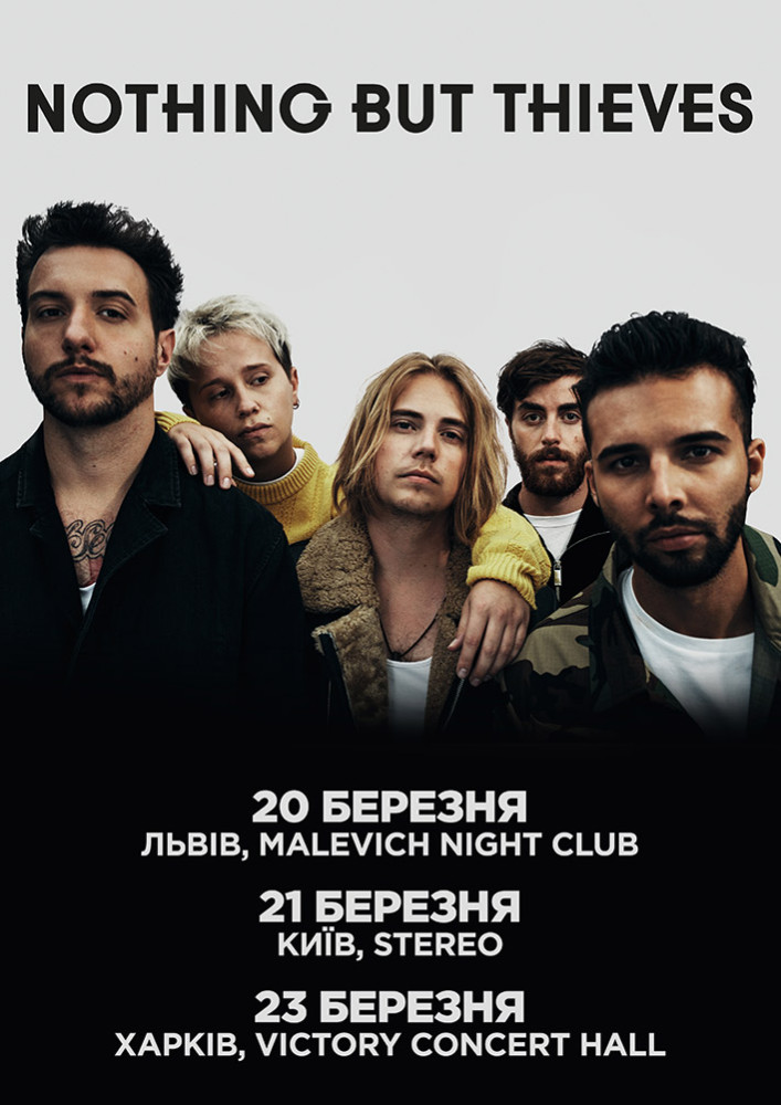 Nothing But Thieves Харьков